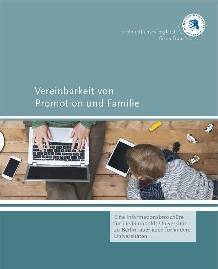 """Brochure """"Vereinbarkeit von Promotion und Familie"""""""