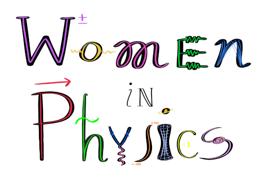 """Graphic that says """"Women in Physics"""""""
